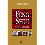 Feng Shui : Force de Spiritualité
