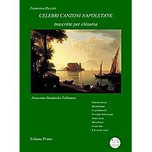 Celebri Canzoni Napoletane per Chitarra Volume 1