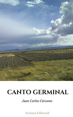 Canto Germinal por Juan Carlos Carcamo