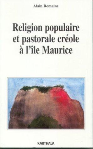 Religion populaire et pastorale créole à l'île Maurice