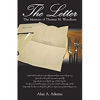 The Letter: The Memoirs of Thomas M. Woodham