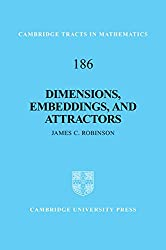 Dimensions, Embeddings, and Attractors (Cambridge Tracts in Mathematics)