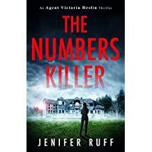 The Numbers Killer (An Agent Victoria Heslin Thriller Book 1) (English Edition)