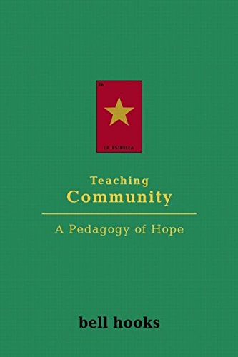 [Teaching Community: A Pedagogy of Hope] (By: Bell Hooks) [published: September, 2003]