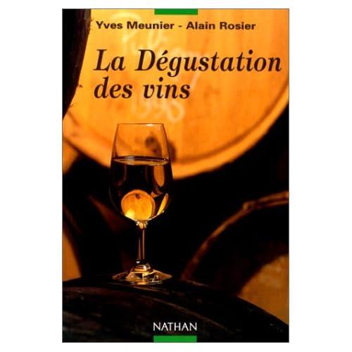 Techniguide de la degustation des vins