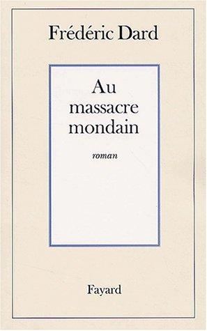 Au massacre mondain
