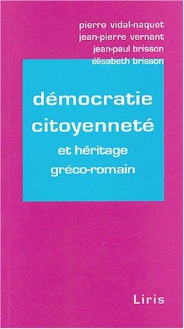 Démocratie citoyenneté : Et héritage gréco-romain