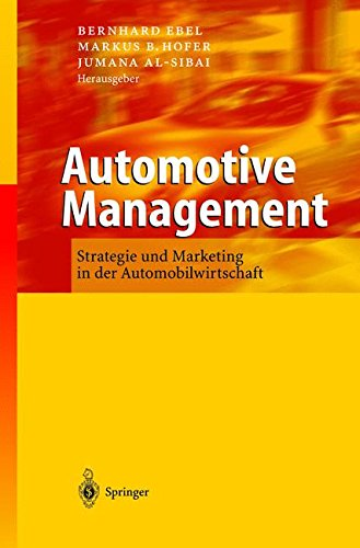 Automotive Management: Strategie und Marketing in der - Automotive Finance