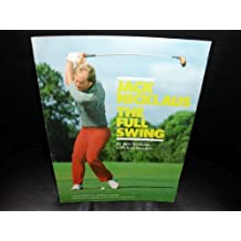 Jack Nicklaus, the full swing