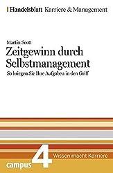 Zeitgewinn durch Selbstmanagement. Handelsblatt Karriere und Management Bd.4