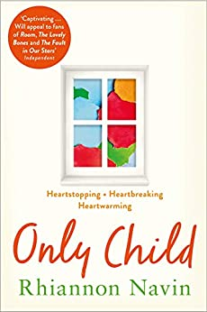 Only Child: A Richard and Judy Book Club Pick 2018 by [Navin, Rhiannon]