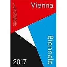 VIENNA BIENNALE 2017 Guide: Robots. Work. Our Future