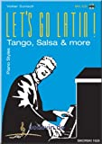 lets go latin tango salsa more piano styles tastenzauberei partition