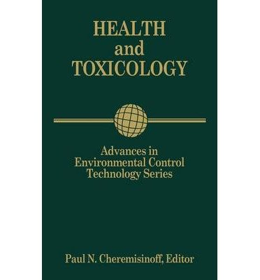 advances-in-environmental-control-technology-health-and-toxicology-author-paul-n-cheremisinoff-dec-1997
