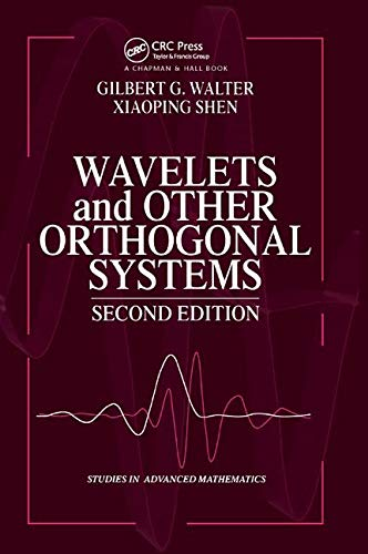 Wavelets and Other Orthogonal Systems (Studies in Advanced Mathematics)