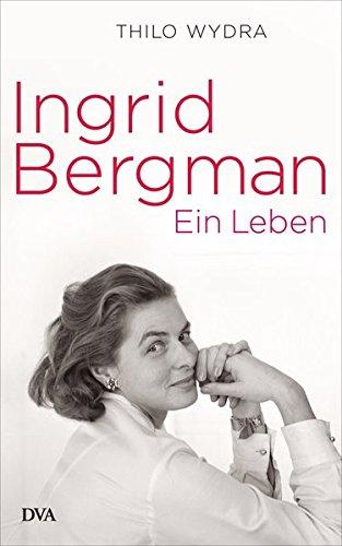 Buchseite und Rezensionen zu 'Ingrid Bergman: Ein Leben' von Thilo Wydra