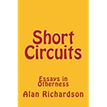 Short Circuits: Essays in Otherness