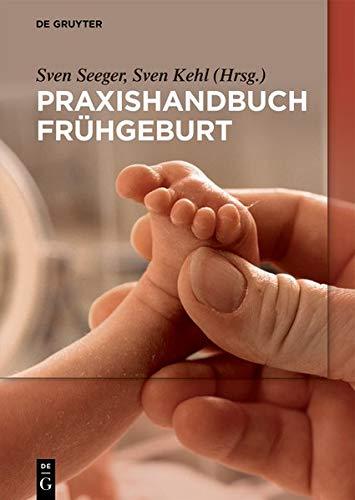 Frühgeburt: Diagnostik und Klinisches Management