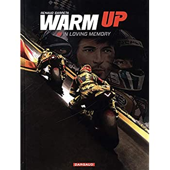 Warm up, Tome 3 : In loving memory