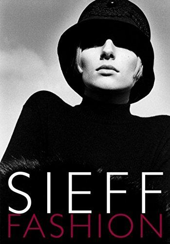 Sieff Fashion par Barbara Sieff, Sonia Sieff, Ira Stehmann, Collectif