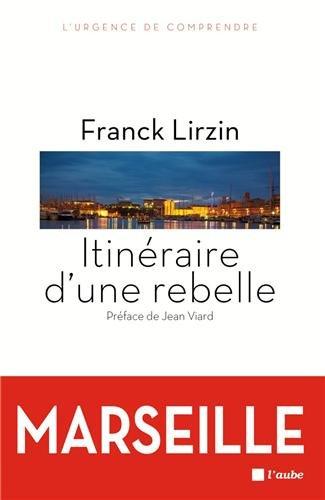 Itinéraire d'une rebelle par Franck Lirzin