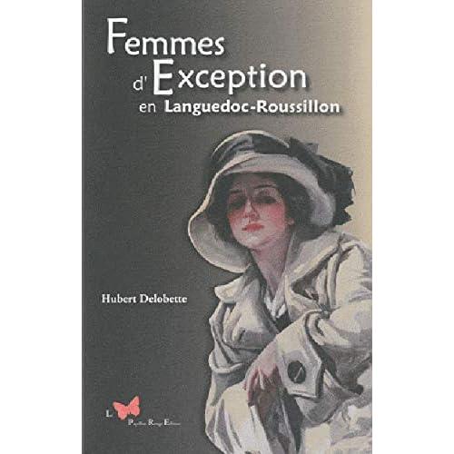 Femmes d'exception en Languedoc-Roussillon