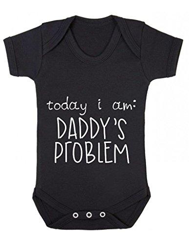 Today I Am problema Daddy's-Cover Cute Funny Cheeky-Canotta per body Babygrow Nero nero 3-6 (Problema Nero Tee)