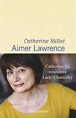 Aimer Lawrence de Catherine Millet