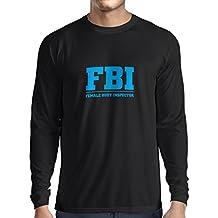Camiseta de Manga Larga para Hombre Inspector del cuerpo femenino - FBI - citas de la broma, lemas divertidos