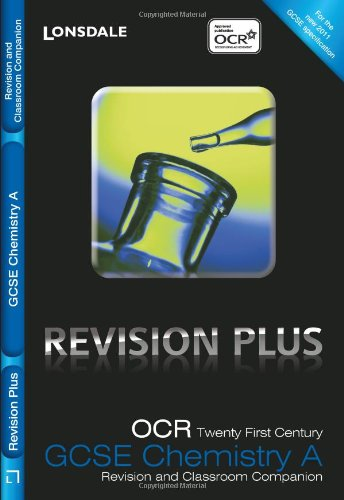 ocr-21st-century-chemistry-a-revision-and-classroom-companion-lonsdale-gcse-revision-plus