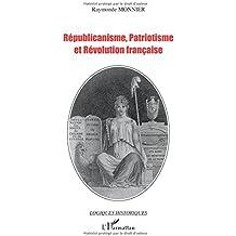Républicanisme, patriotisme et Révolution française