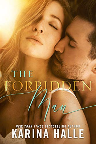 The Forbidden Man: A Standalone Romance (English Edition) de [Halle, Karina]