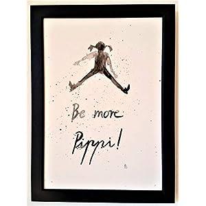 """""""Be more Pippi!"""" Bild, handgemaltes Original, Aquarell, schwarz-weiß, hygge, Din A4, Geschenkidee z.B. für Muttertag, Vatertag, Valentinstag, Pippi Langstrumpf-Spruch, MIT Rahmen"""