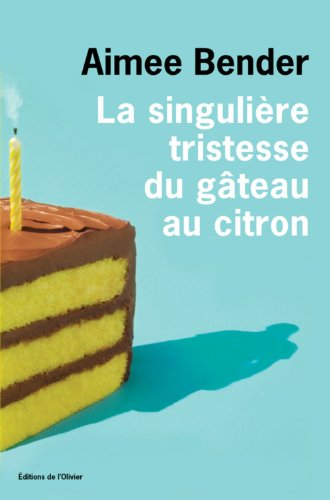 """<a href=""""/node/175283"""">La singulière tristesse du gâteau au citron</a>"""