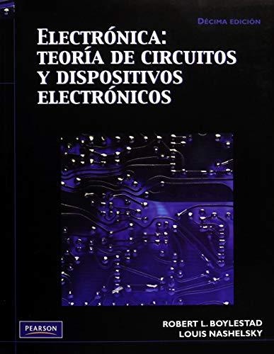 Electrónica: Teoría de circuitos y dispositivos electrónicos