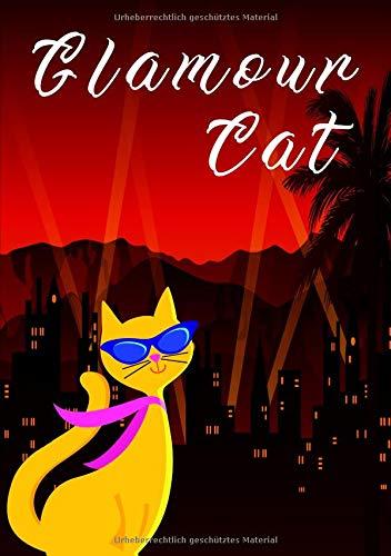 Katze Glamour cat: Elegantes Katzen Notizbuch
