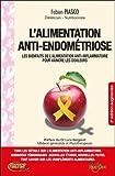 L'alimentation anti-endométriose - Les bienfaits de l'alimentation anti-inflammatoire pour vaincre les douleurs