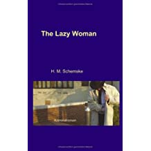 The Lazy Woman