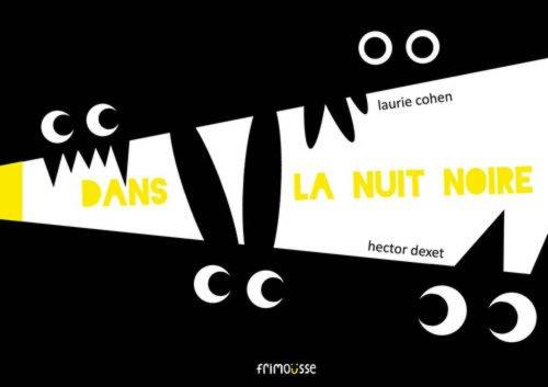Dans la nuit noire par Laurie Cohen, Hector Dexet