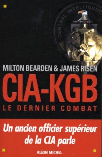 CIA-KGB : le dernier combat