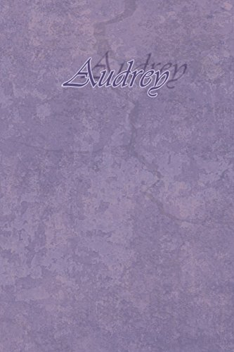 Audrey: Petit Journal personnel de 121 pages lignées avec couverture mauve avec un prénom de femme (fille) : Audrey par Phil Polissou