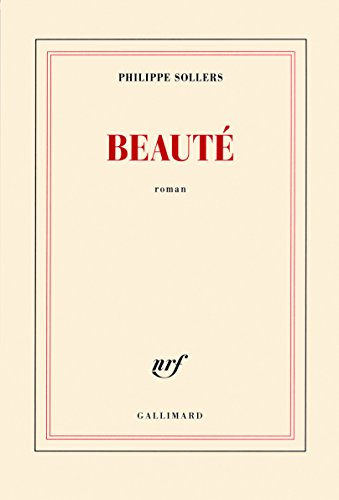 Beauté par Philippe Sollers