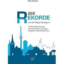 222 Rekorde aus der Region Stuttgart