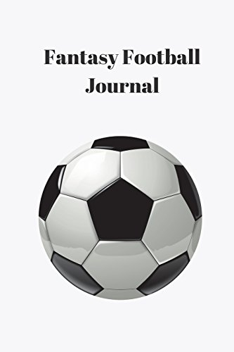 Fantasy Football Journal: Prefer to Keep Things Clean and Simple? Use this WHITE Journal to Track Your FPL Success -