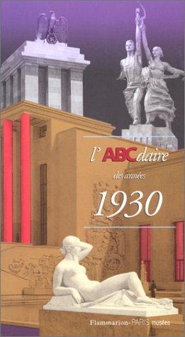 L'ABCdaire des annes 1930