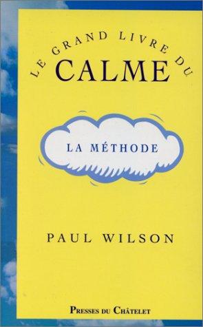 Le grand livre du calme