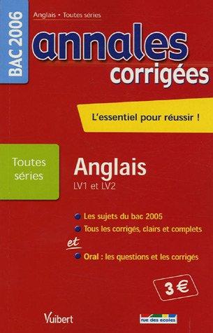 Anglais Bac Toutes séries (LV1 et LV2) : Bac 2006