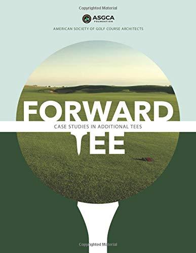 Forward Tee: Case Studies in Additional Tees por Bruce Charlton ASGCA