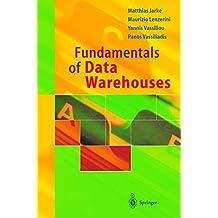 Fundamentals of Data Warehouses