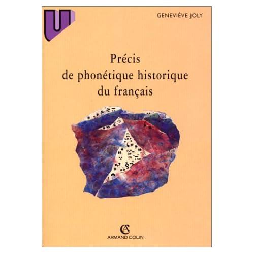Précis de phonétique historique du français
